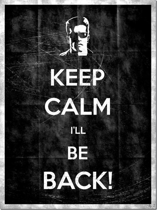 keep-calm-ill-be-back-14-filippo-b
